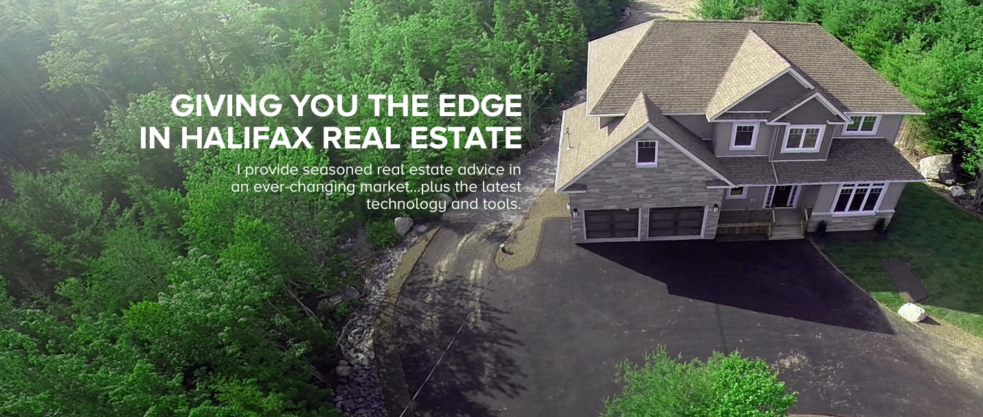Giving you the edge in Halifax Real Estate
